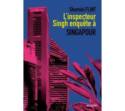 Une enquête de l'inspecteur Singh -  : L'inspecteur Singh enquête à Singapour