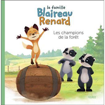 La Famille Blaireau-RenardLes champions de la forêt