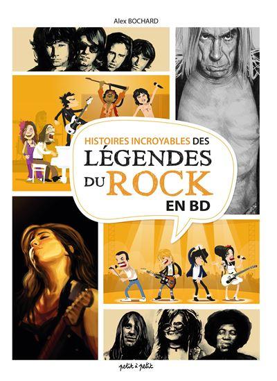 Histoires incroyables des legendes du rock en bd