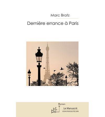 Dernière errance à Paris