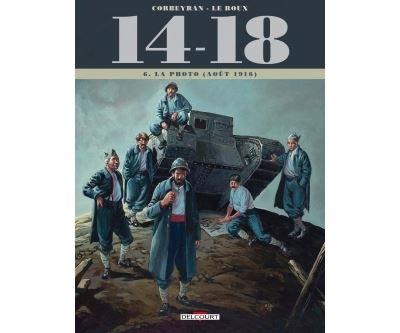 14-18 - Août 1916 Tome 6 : 14 - 18 Tome T06. La Photo (août 1916)
