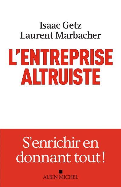 L'Entreprise altruiste - 9782226447524 - 15,99 €