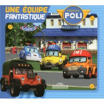 Robocar poli robocar poli une quipe fantastique roi - Poli robocar en francais ...