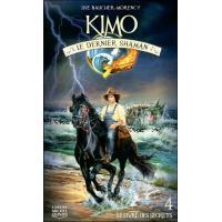 Kimo le dernier shaman - tome 4 Le livre des secrets