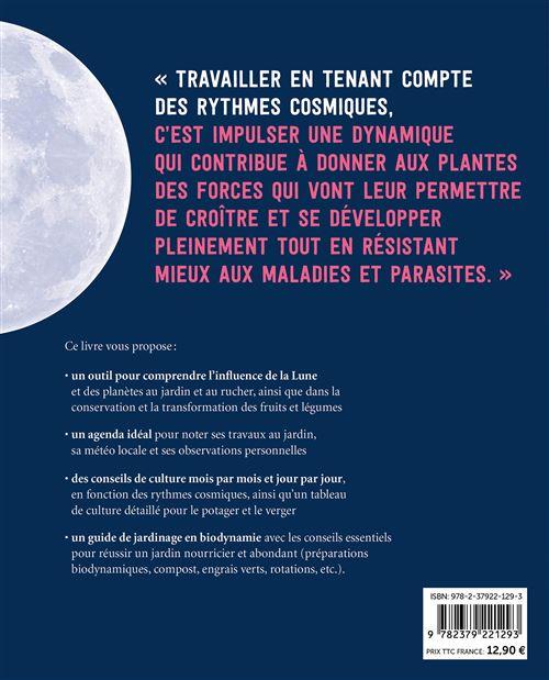 Calendrier Biodynamique 2021 Jardiner avec la Lune en biodynamie 2021 (+ calendrier lunaire