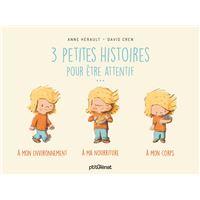Trois petites histoires pour être attentif