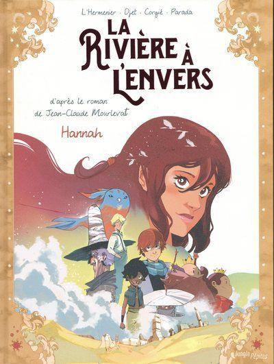 La rivière à l'envers - tome 2 Hannah