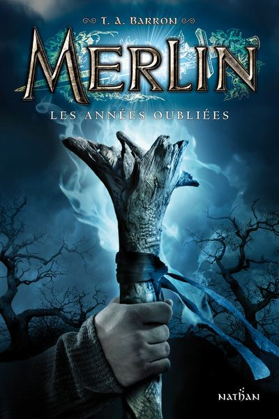 Merlin - Cycle 1 Tome 1 - Les années oubliées - T.A