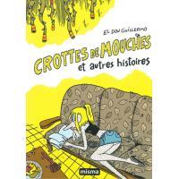 Crottes de mouches et autres histoires