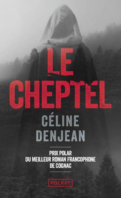 Le Cheptel - Poche - Céline Denjean - Achat Livre | fnac