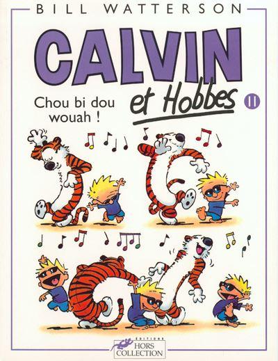 Calvin et Hobbes tome 11 Chou bi dou wouah