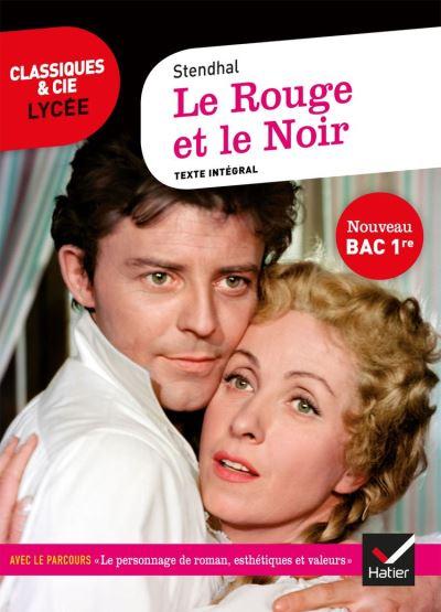 Le Rouge et le Noir (Bac 2020) - Suivi du parcours « Le personnage de roman, esthétiques et valeurs » - 9782401059955 - 3,99 €