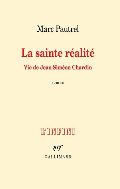 La sainte réalité. Vie de Jean-Siméon Chardin - 9782072701030 - 11,99 €