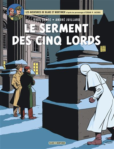 Blake & Mortimer - Le Serment des cinq Lords