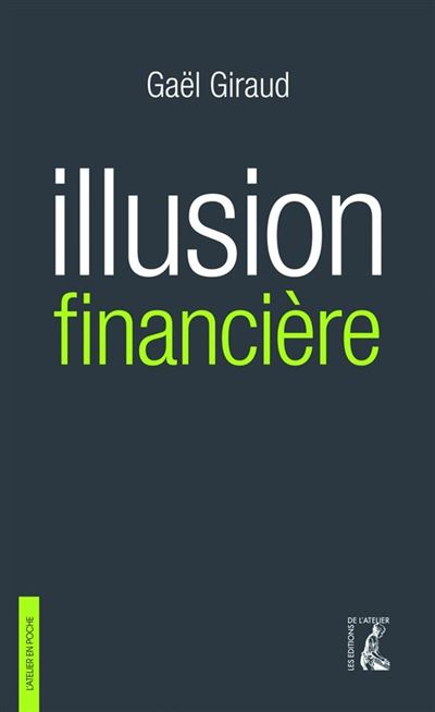 Illusion financière (3e édition revue et augmentée) - 9782708244313 - 9,99 €