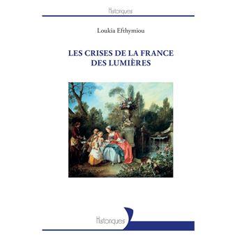 Les crises de la France des Lumières