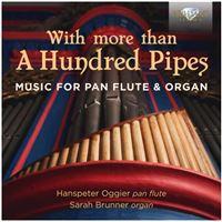 With More Than A Hundred Pipes Musique pour flûte de pan et orgue