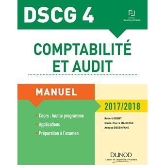DSCG 4 - Comptabilité et audit - 2017/2018 - 8e éd. - Manuel