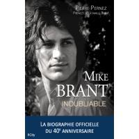 Mike Brant, inoubliable: la biographie officielle