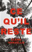 Ce qu'il reste / Elena Varvello | Varvello, Elena (1971-....). Auteur