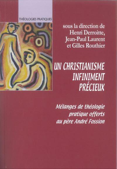 Un christianisme infiniment précieux