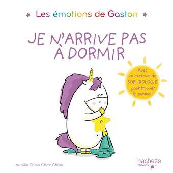 Les émotions de GastonJe n'arrive pas à dormir