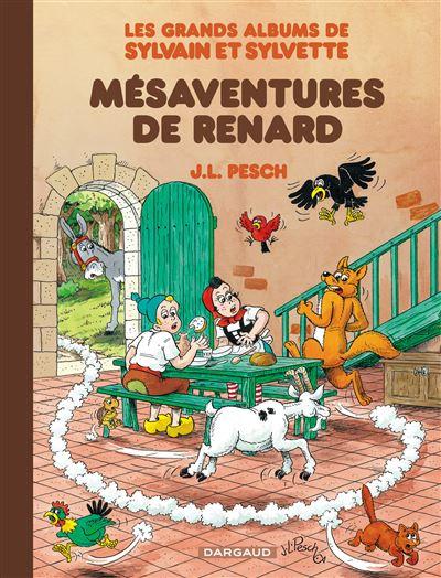Les Grands Albums de Sylvain et Sylvette - Les Mésaventures de Renard