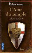L'Âme du Temple - tome 1 Le Livre du Cercle