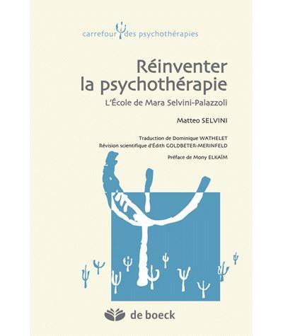 Réinventer la psychothérapie