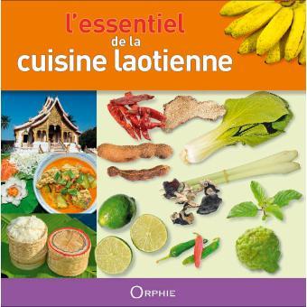 Lessentiel De La Cuisine Laotienne Relié Khamla Phankongsy - Cuisine laotienne