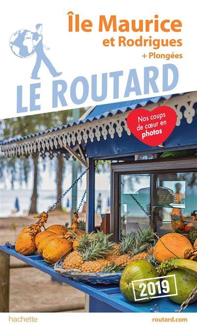 Guide du Routard Île Maurice et Rodrigues 2019 - (+ plongées) - 9782017056591 - 9,99 €