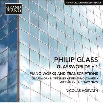 Glassworlds, Volume 1: Œuvres pour piano et transcriptions