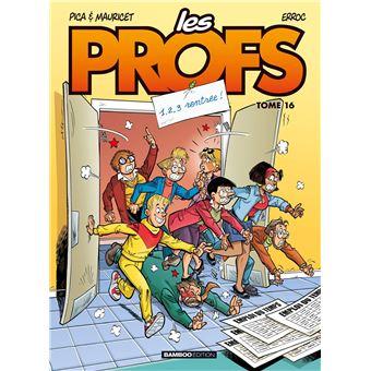 Les profsLes Profs - tome 16 - 1,2,3 rentrée !
