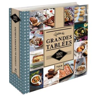 La cuisine des grandes tablees 1001 recettes 1001 - Cuisine economique 1001 recettes ...