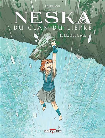 Neska du clan du lierre - Le Rituel de la pluie
