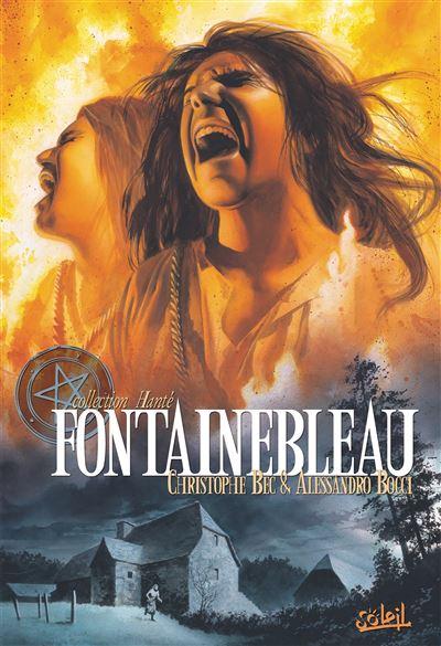 Fontainebleau, la maison du sang