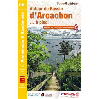 Autour Du Bassin D Arcachon A Pied Ref P331 Broche