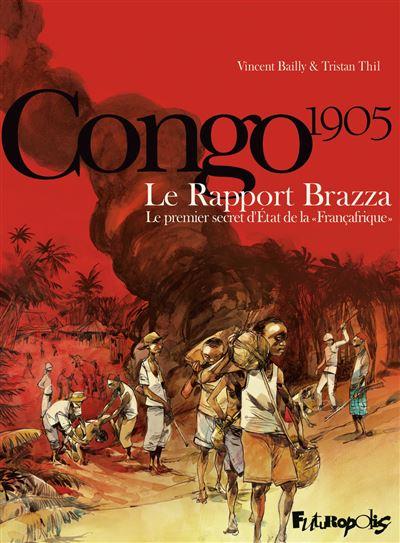 Congo 1905, Le rapport Brazza