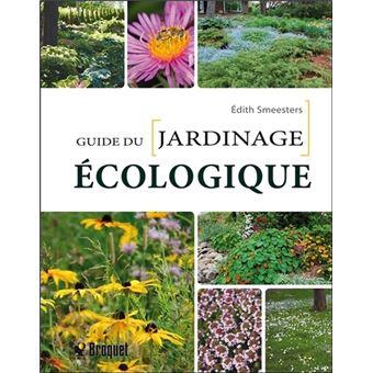 Le guide du jardinage cologique broch edith for Jardinage le monde