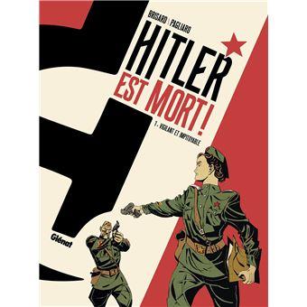 Hitler est mort !Vigilant et impitoyable