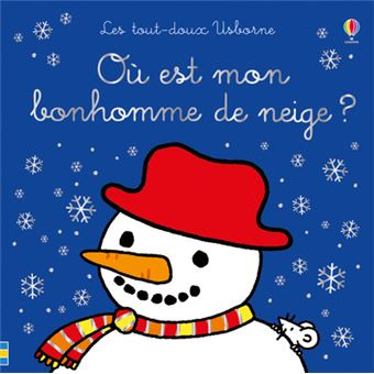 Où est mon bonhomme de neige ? - Les tout-doux Usborne