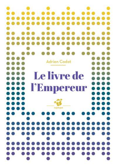 Le livre de l'empereur