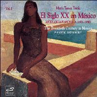 Le piano mexicain au 20ème siècle, Volume 1