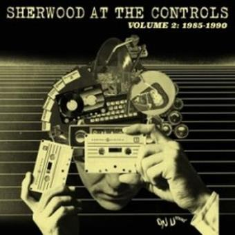 Sherwood at the controls Volume 2 1985-1990 Inclus coupon MP3