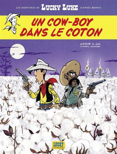 Les Aventures de Lucky Luke d'après Morris - tome 9 - Un cow-boy dans le coton - 9782884714792 - 6,99 €