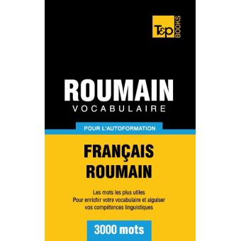 Vocabulaire Francais Roumain Pour L Autoformation