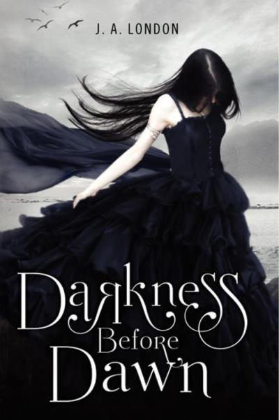 Darkness Before Dawn J. A. London