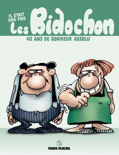 Il était une fois - Tome 1 - Les bidochons - 40 ans de bonheur absolu - 9782352079323 - 9,99 €