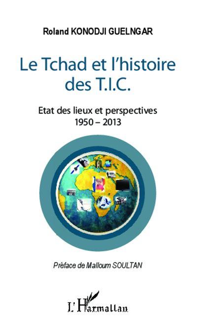 Le Tchad et l'histoire des T.I.C.