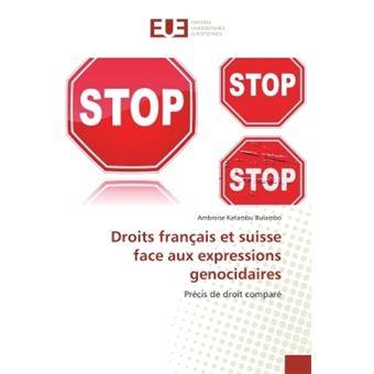 Droits français et suisse face aux expressions genocidaires